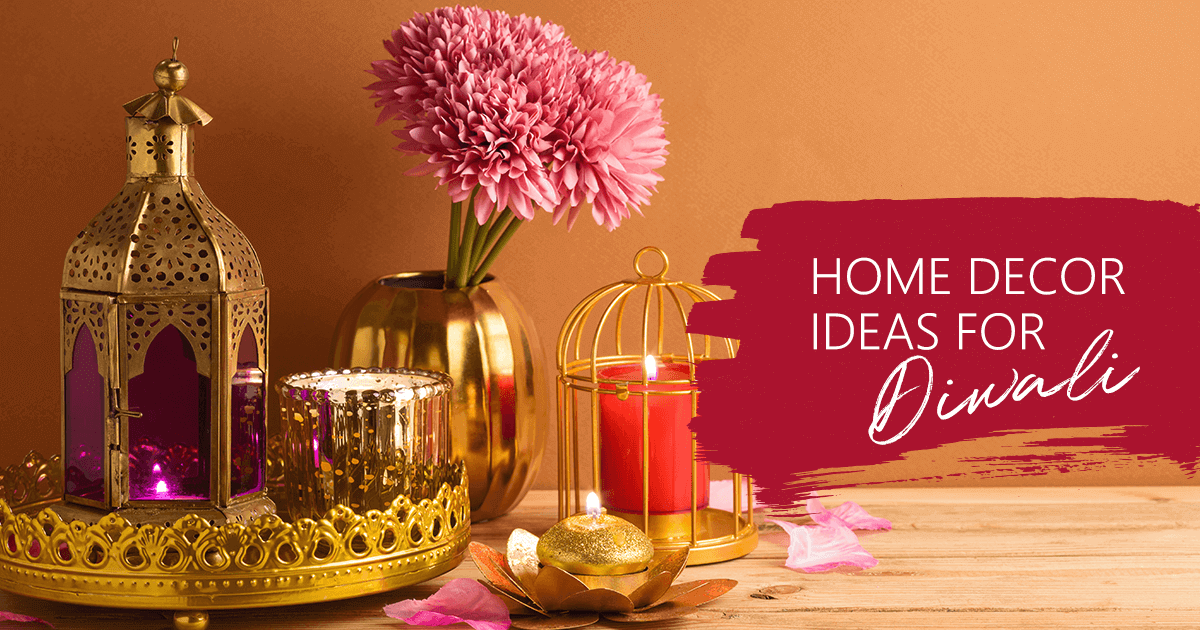 Home décor tips for Diwali