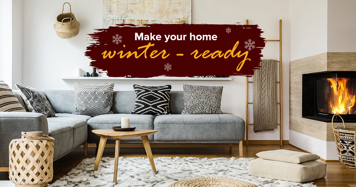 Make your home winter-ready
