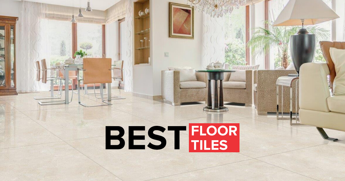 The Buyers Guide to Buy the Best Floor Tile