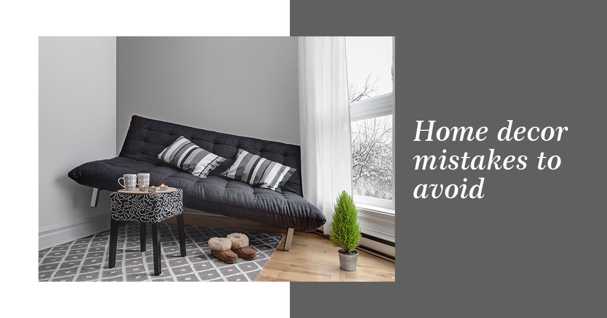 6 mistakes that are making your home look boring